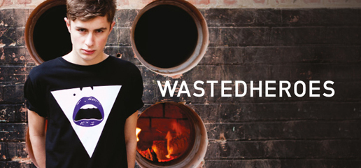 Wasted Heroes Clothing New Collection